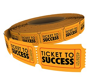 Ticket to Success words on a roll of raffle tickets to illustrat