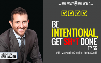 EP 56 | Be Intentional & Get Sh*t Done!