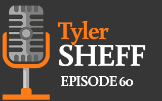 EP 60 | Tyler Sheff – Invest in the Gift That Keeps On Giving