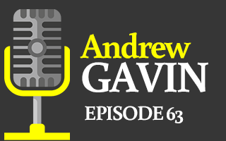 EP 63 – Andrew Gavin | What Are YOU Doing to Make a Difference?