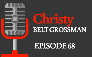 EP 68 – Christy Grossman | Training Your Assistant to Think Like You