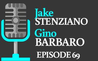 EP 69 – Jake Stenziano & Gino Barbaro | Investing with a Passion